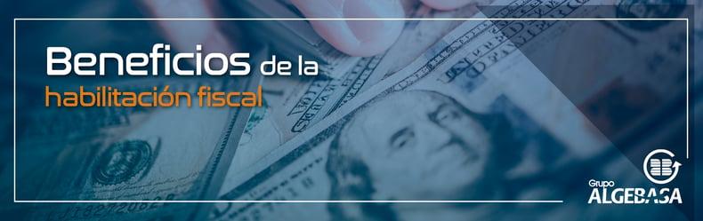 Beneficios-de-la-habilitacion-fiscal_banner