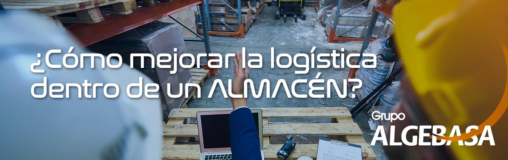 Cómo mejorar la logística dentro de un almacén_banner